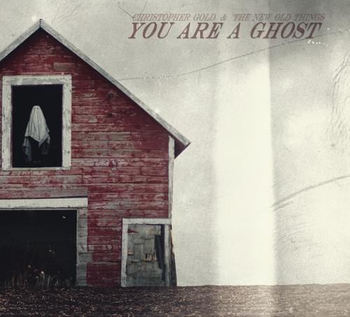 """You Are a Ghost"" CD"