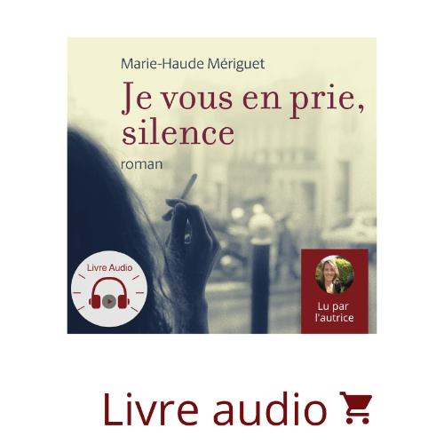 Je vous en prie, silence (Roman audio + ebook offert)