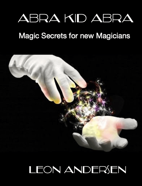 Abra KID Abra. PDF Book that teaches you Amazing Magic Tricks. instant Download