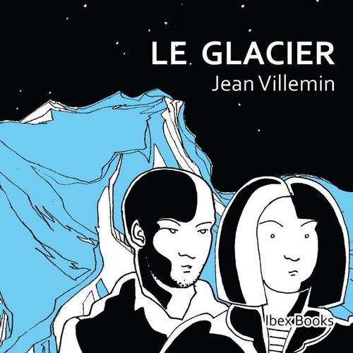 """ALBUM GRAPHIQUE """"LE GLACIER"""""""