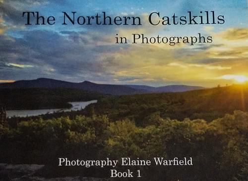 The Northern Catskills in Photographs (Book 1)