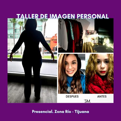 Taller de Imagen Personal - OCT 2021 presencial Zona Rio - Tijuana