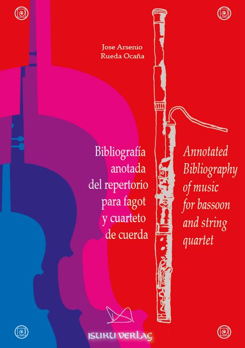 Bibliografía anotada del repertorio para fagot y cuarteto de cuerda