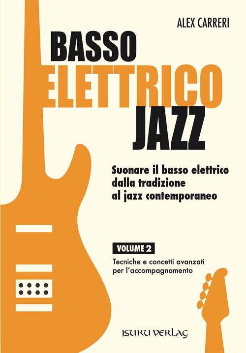 Basso elettrico jazz – Volume 2