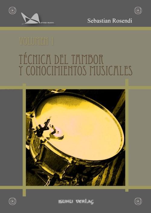 TÉCNICA DEL TAMBOR Y CONOCIMIENTOS MUSICALES