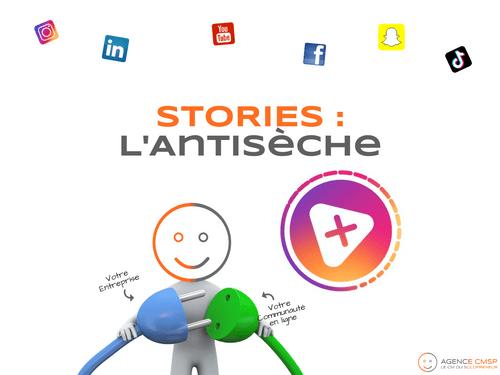L'Antisèche Story : 1 an de Stories rédigées pour vous