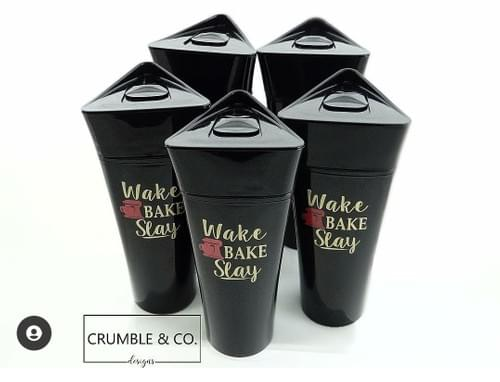 TUMBLERS - Wake Bake Slay