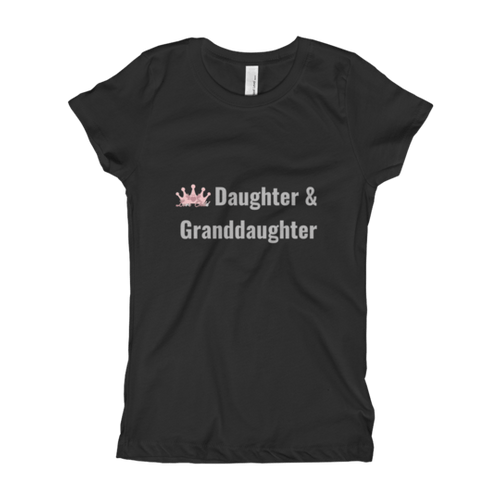 "Crowned Collection - ""Daughter & Granddaughter"" Girl's T-Shirt"