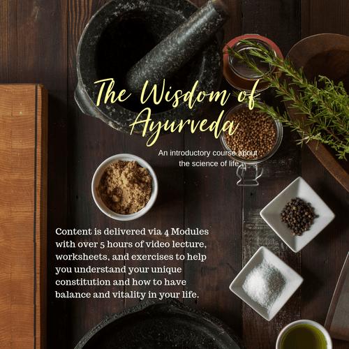 The Wisdom of Ayurveda Course