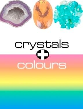 Crystals & Colours