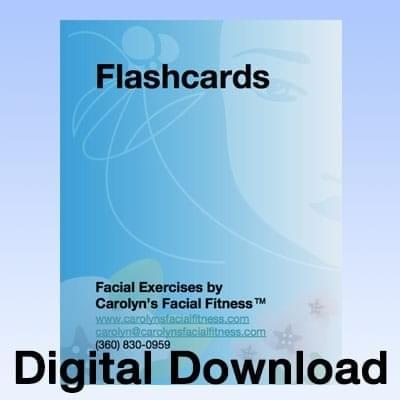 Flashcards Download for Facial Fitness program