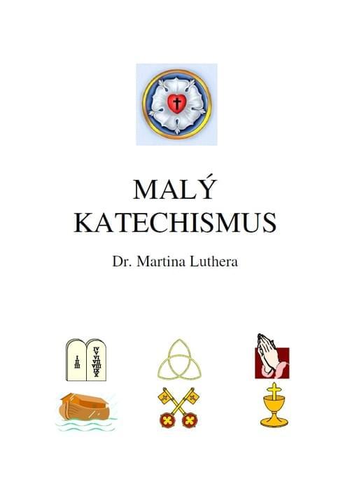 MALÝ KATECHISMUS s podrobným vysvětlením