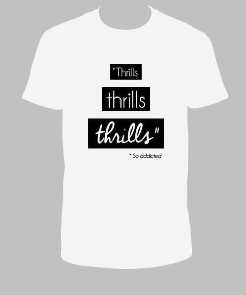 Tee Shirt Blanc Thrills Thrills Thrills