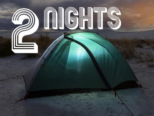 Camping - 2 Nights