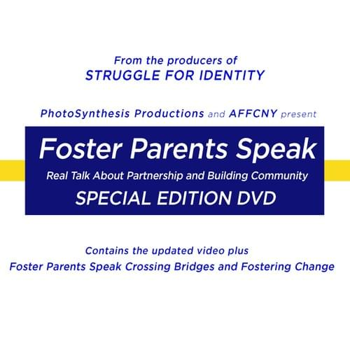 Foster Parents Speak - Real Talk Special Edition DVD
