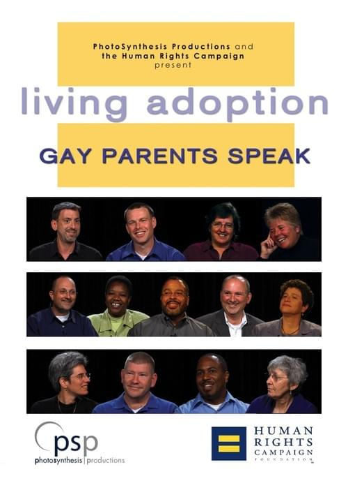 Living Adoption: Gay Parents Speak
