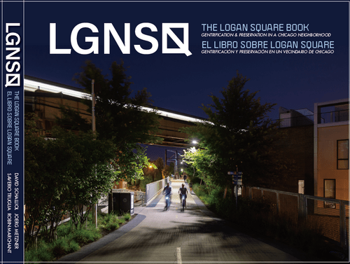 LGNSQ: The Logan Square Book \ El libro sobre Logan Square