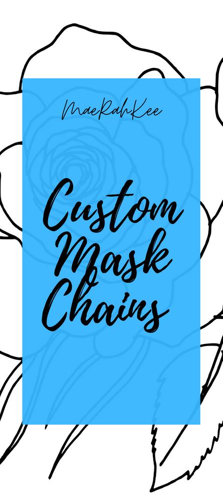 MaeRahKee Mask Chain