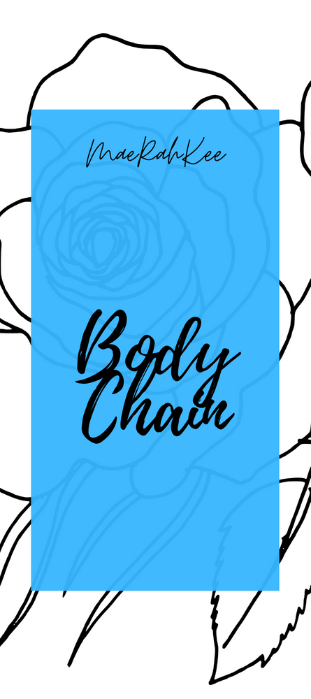 MaeRahKee Body Chain