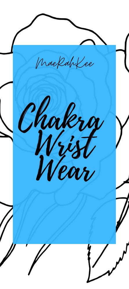 MaeRahKee Chakra Wrist Wear