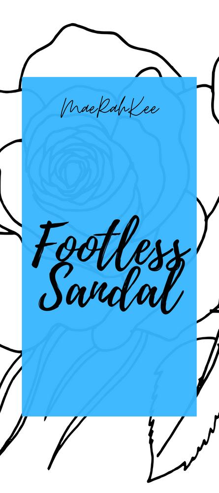 MaeRahKee Footless Sandal