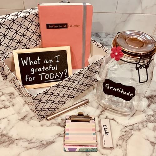 Intentional Educator Gratitude Kit ~ Sold Out!