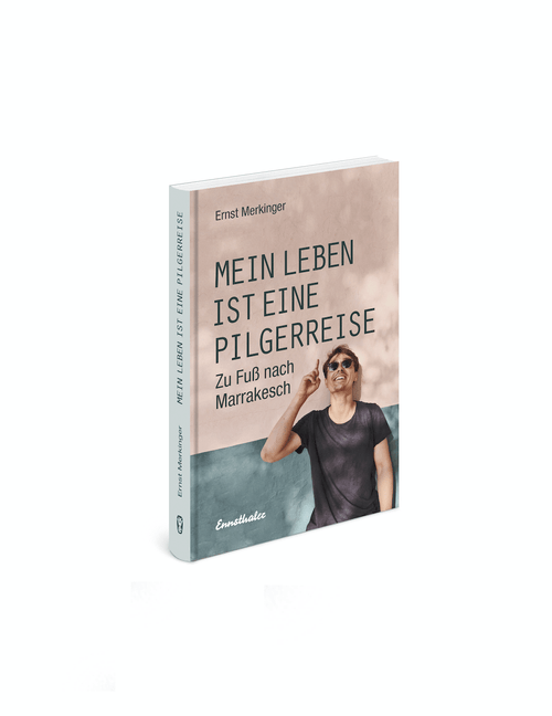 """Buch """"Mein Leben ist eine Pilgerreise - zu Fuß nach Marrakesch"""" - Signiert"""