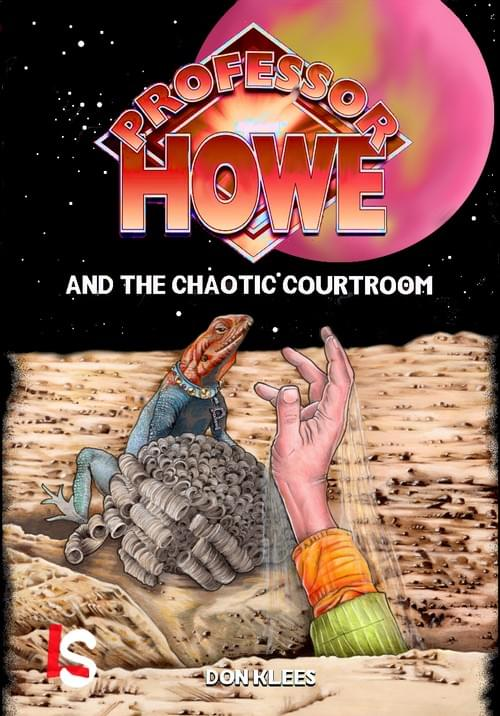 Professor Howe and the Chaotic Courtroom