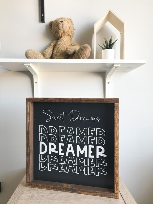 Sweet Dreams Dreamer Wood Sign