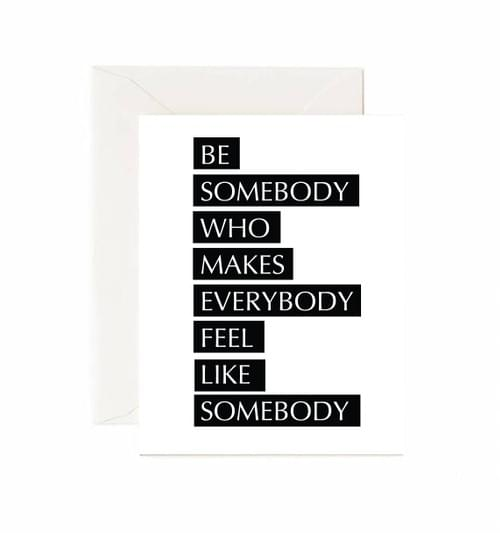 Be Somebody Card