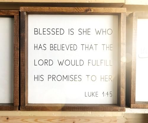 Blessed Is She Wood Sign