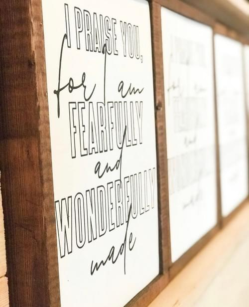 Fearfully and Wonderfully Made Wood Sign (Frame Flush)