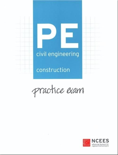 NCEES Construction Practice Exam