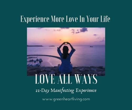 21-Day Manifesting Experience: Love All Ways