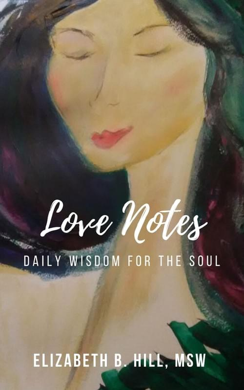 Love Notes: Daily Wisdom for the Soul