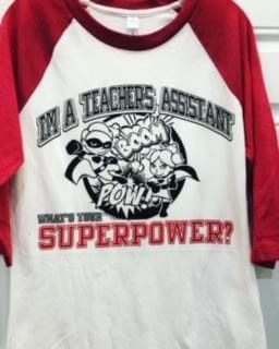 I am a teacher's assistant!