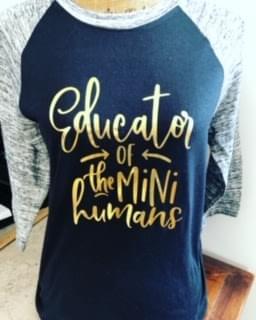 Educator of the Mini Human