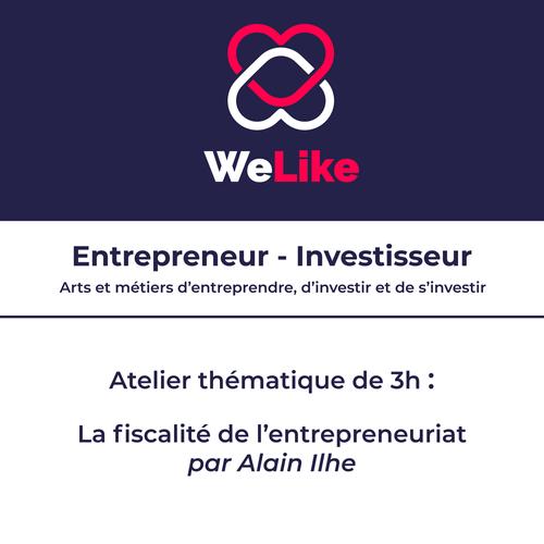 Formation Entrepreneur - Investisseur : la fiscalité de l'entrepreneuriat