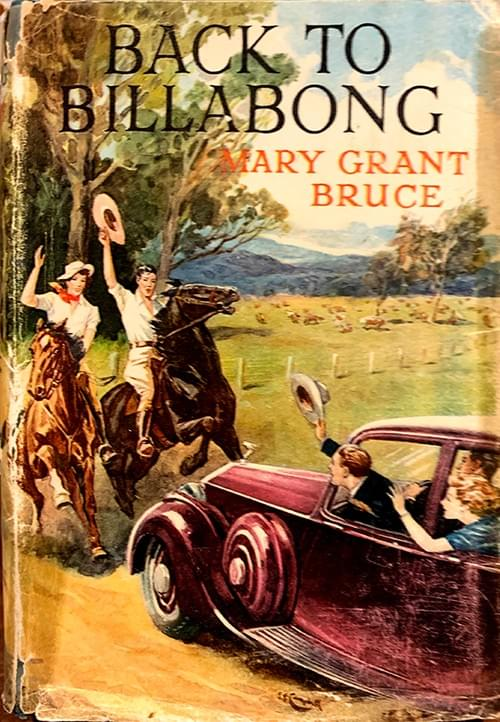 Back to Billabong – Mary Grant Bruce