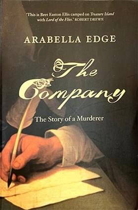 The Company: The Story of a Murder – Arabella Edge