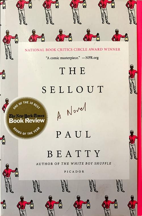 The Sellout - A Novel by Paul Beatty
