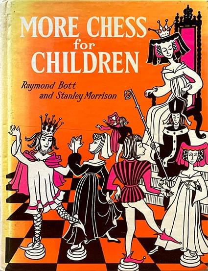 More Chess for Children - Bott, Raymond and Morrison, Stanley