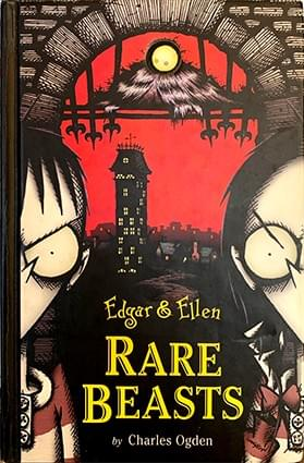 Rare Beasts (Edgar & Ellen, Volume 1) – Charlie Ogden