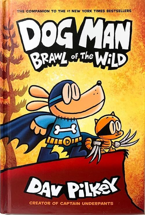 Dog Man: Brawl of the Wild (Dog Man Vol. 6) - Dav Pilkey