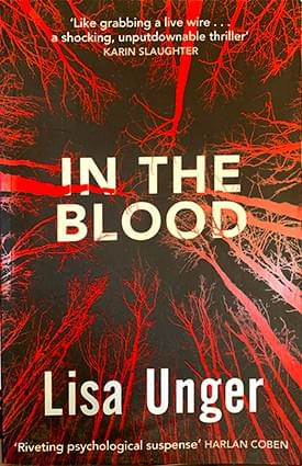 In the Blood – Lisa Unger