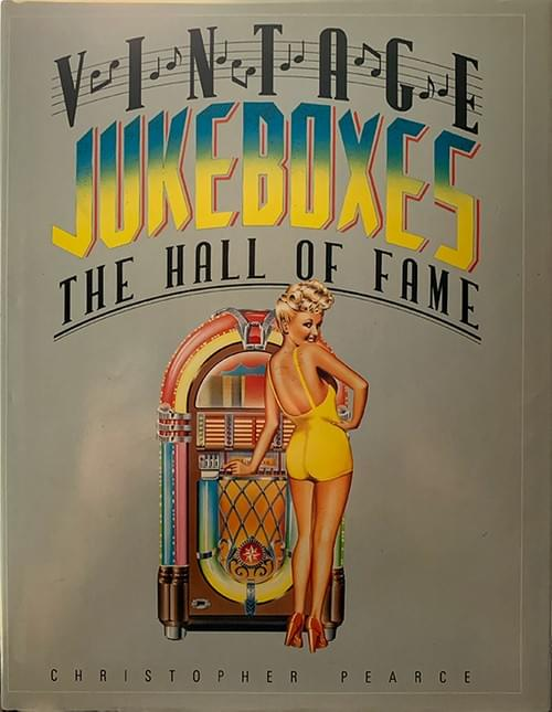 Vintage Jukeboxes: The Hall of Fame - Chris Pearce