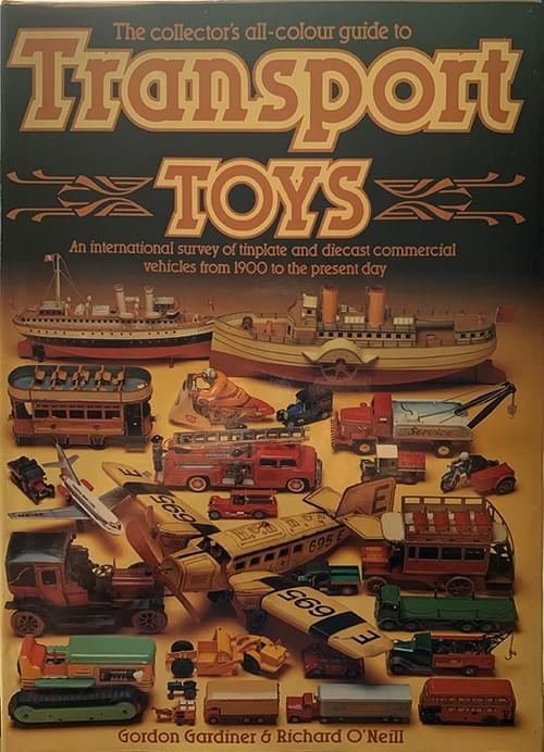 Transport Toys - Gordon Gardiner & Richard O'Neill