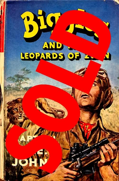 Biggles and the Leopards of Zinn- Captain WE Johns