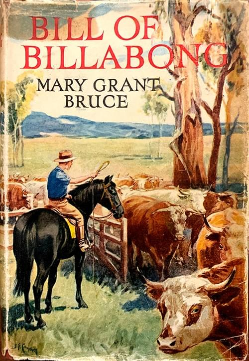 Bill of Billabong - Mary Grant Bruce