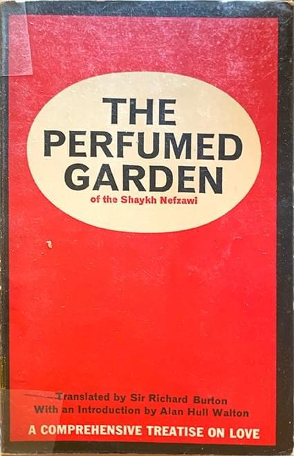 The Perfumed Garden of the Shaykh Nefzawi - Nefzawi, Shaykh, Trans. Burton, Sir Richard